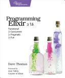 Programming Elixir ≥ 1.6