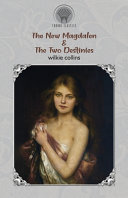 Download The New Magdalen & The Two Destinies Epub