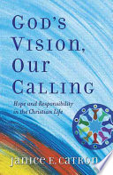God S Vision Our Calling