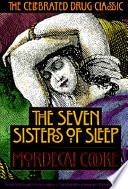 The Seven Sisters of Sleep