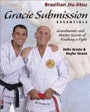 Gracie Submission Essentials