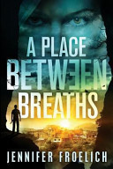 A Place Between Breaths Book