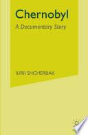 Chernobyl  A Documentary Story