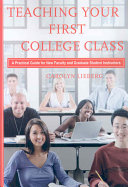 Teaching Your First College Class