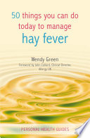 50 Things You Can Do Today to Manage Hay Fever