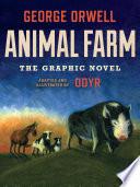 Animal Farm The Graphic Novel
