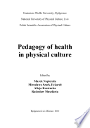 Pedagogy of health in physical culture
