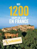 Pdf Nos 1200 coups de coeur en France Telecharger