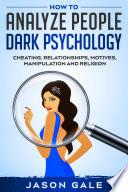 How To Analyze People Dark Psychology