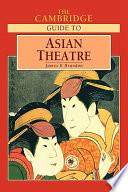 The Cambridge Guide to Asian Theatre Book