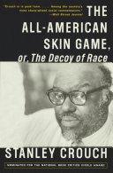 The All-American Skin Game, or Decoy of Race ebook