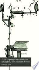 Traite d'optique consideree dans ses rapports avec l'examen de l'oeil