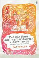 The Day Hope and History Rhymed in East Timor Pdf/ePub eBook
