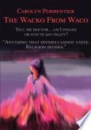 The Wacko from Waco