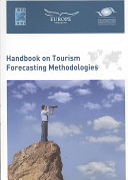 Handbook on Tourism Forecasting Methodologies