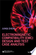 Electromagnetic Compatibility  EMC  Design and Test Case Analysis Book