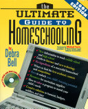 The Ultimate Guide to Homeschooling: Year 2001 Edition