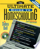 """The Ultimate Guide to Homeschooling: Year 2001 Edition: Book and CD"" by Debra Bell"