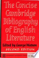 The Concise Cambridge Bibliography Of English Literaturee