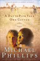 Pdf A Day to Pick Your Own Cotton (Shenandoah Sisters Book #2)