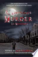 A Mysterious Murder in Monomoy Book