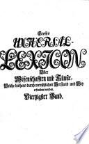 Grosses vollständiges Universal Lexicon aller Wissenschaften und Künste