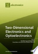 Two Dimensional Electronics and Optoelectronics