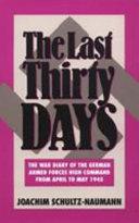 The Last Thirty Days
