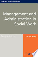 Management and Administration in Social Work: Oxford Bibliographies Online Research Guide