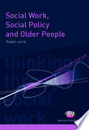Social Work Social Policy And Older People