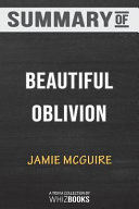 Summary of Beautiful Oblivion  A Novel  the Maddox Brothers Series  by Jamie McGuire  Trivia Quiz for Fans