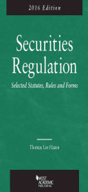 Securities Regulation, Selected Statutes, Rules and Forms 2016