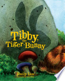 Tibby  the Tiger Bunny