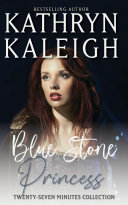 Blue Stone Princess   A Time Travel Romance Short Story