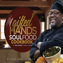 Gifted Hands Soul Food Cookbook Book