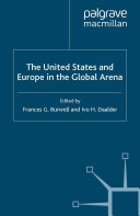 The United States and Europe in the Global Arena