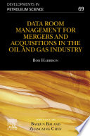 Data Room Management for Mergers and Acquisitions in the Oil and Gas Industry