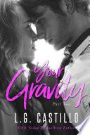 Your Gravity 2 (Teacher Student Romance)