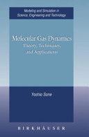 Molecular Gas Dynamics