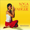 Yoga to Fight Fatigue