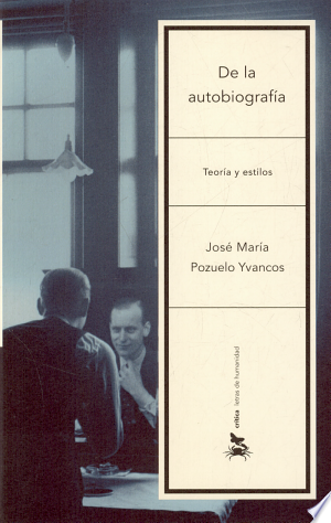 Download De la autobiografía Free Books - Dlebooks.net