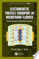 Electrokinetic Particle Transport in Micro  Nanofluidics