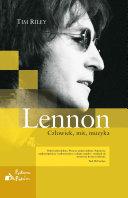 Lennon. Człowiek, mit, muzyka