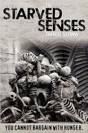 The Starved Senses