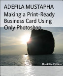 Making a Print-Ready Business Card Using Only Photoshop
