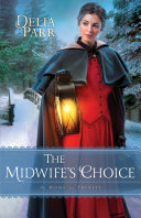 The Midwife's Choice (At Home in Trinity Book #2) [Pdf/ePub] eBook