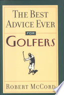 The Best Advice Ever for Golfers