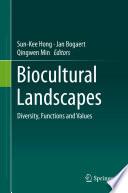 Biocultural Landscapes