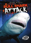 Bull Shark Attack Book