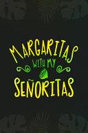 Margaritas With My Señoritas